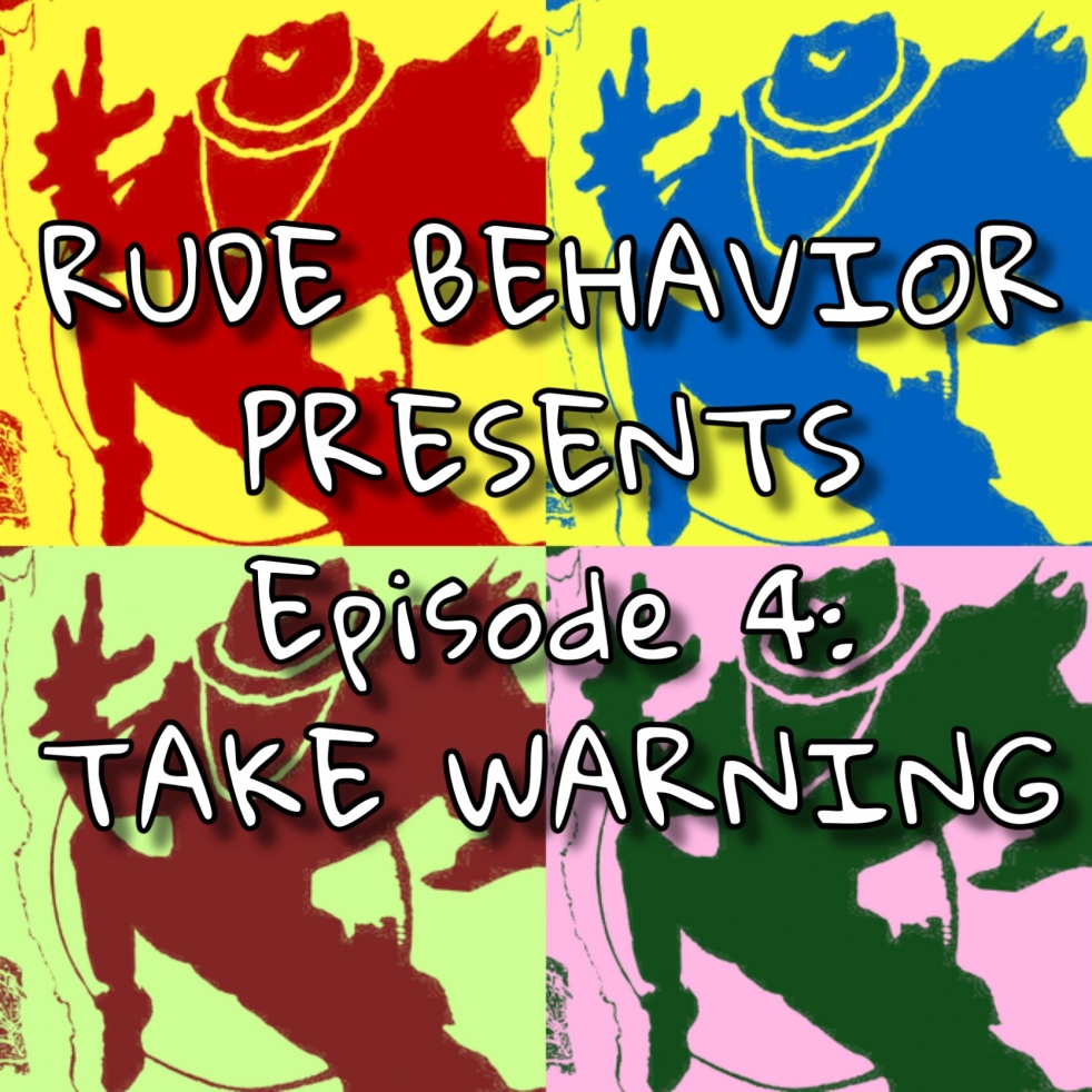 RUDE BEHAVIOR - show cover