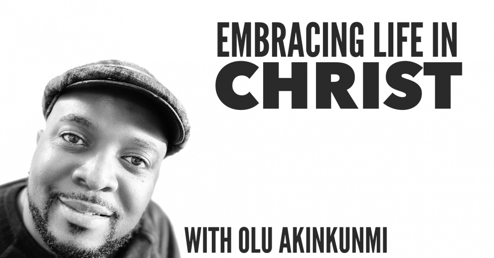 Embracing Life In Christ - Cover Image