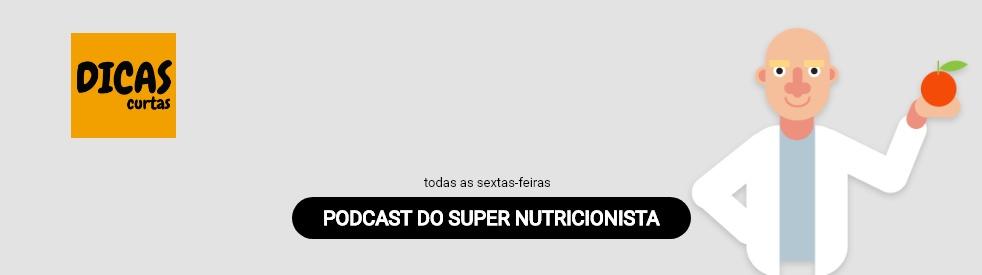 Dicas Curtas | O Super Nutricionista - Cover Image