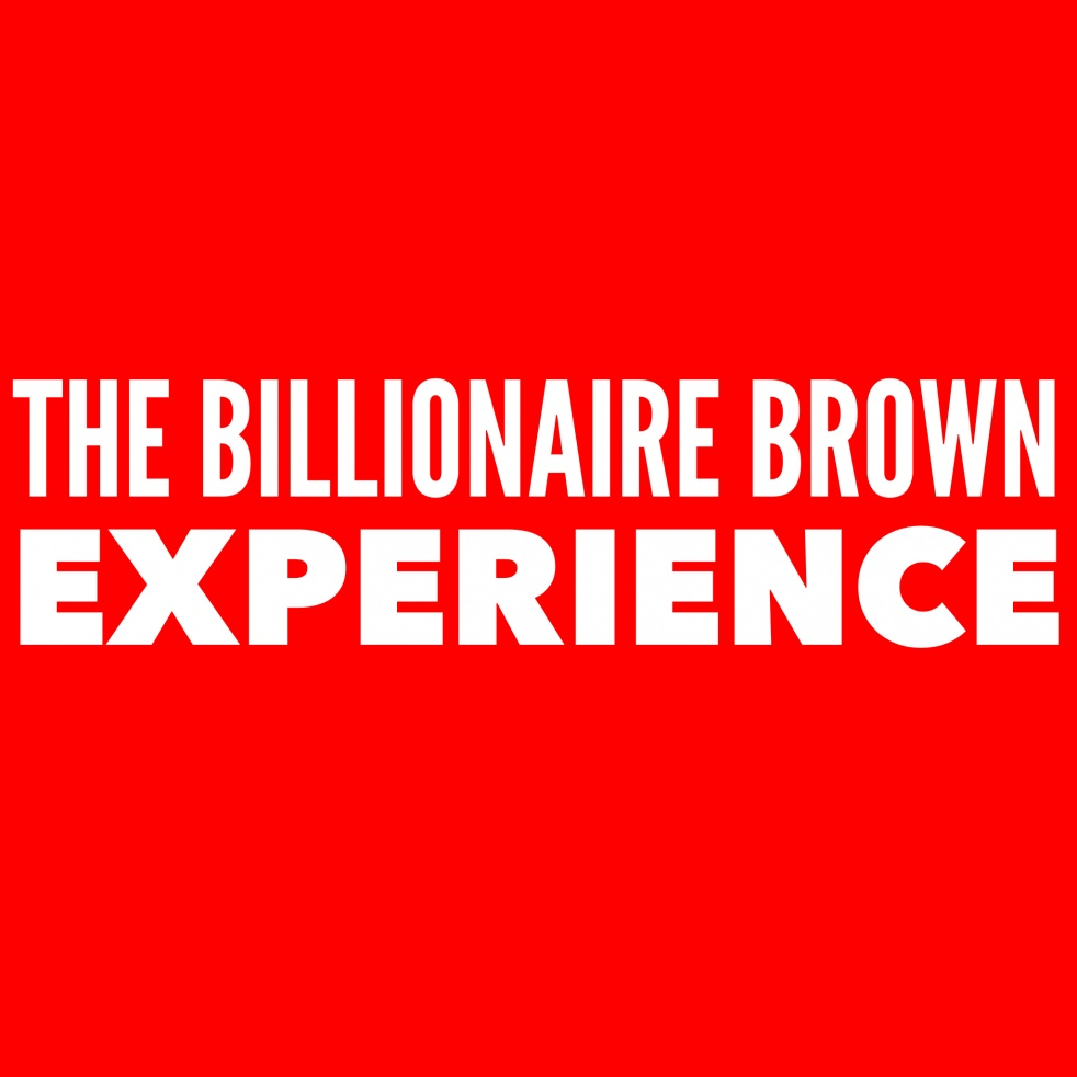 The Billionaire Brown Experience - imagen de show de portada