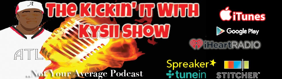 The Kickin' It With Kysii Show - show cover