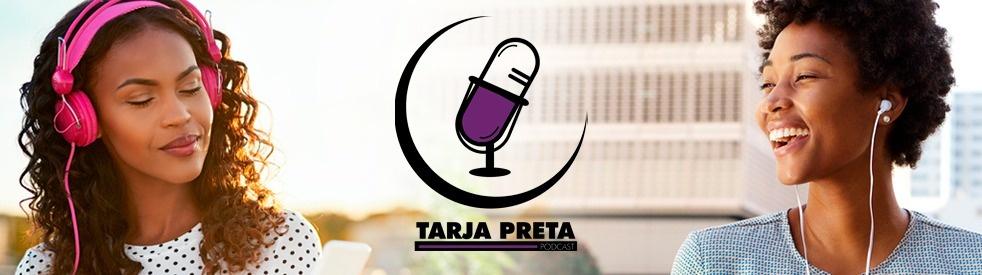 Tarja Preta Podcast - imagen de portada