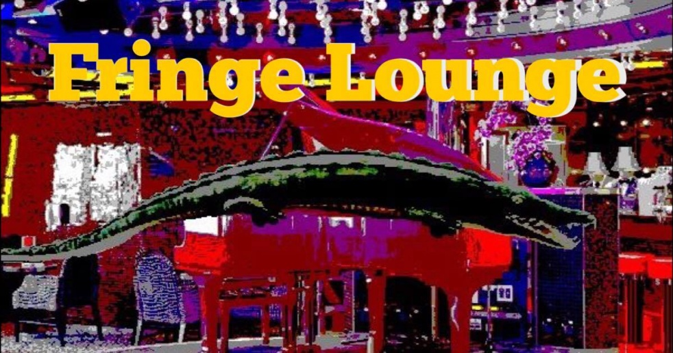 FRINGE LOUNGE - show cover