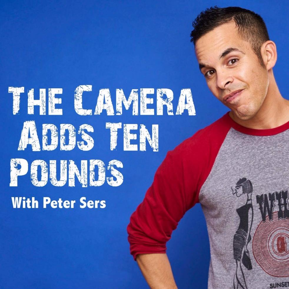 The Camera Adds Ten Pounds w/Peter Sers - immagine di copertina dello show