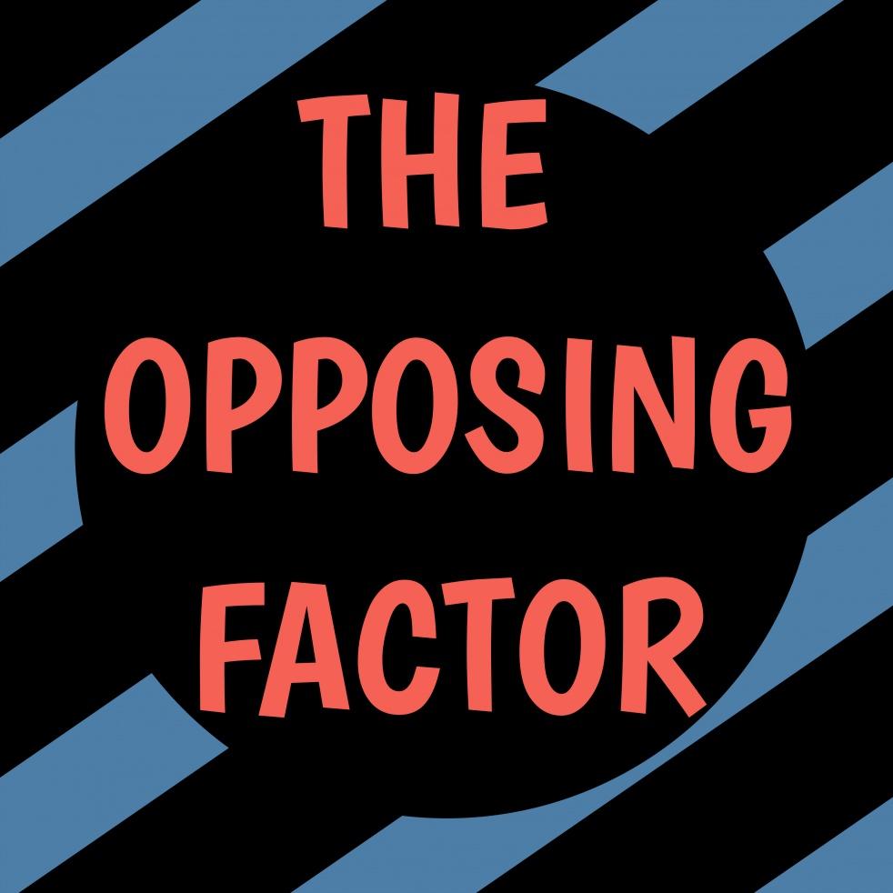 The Opposing Factor - imagen de show de portada
