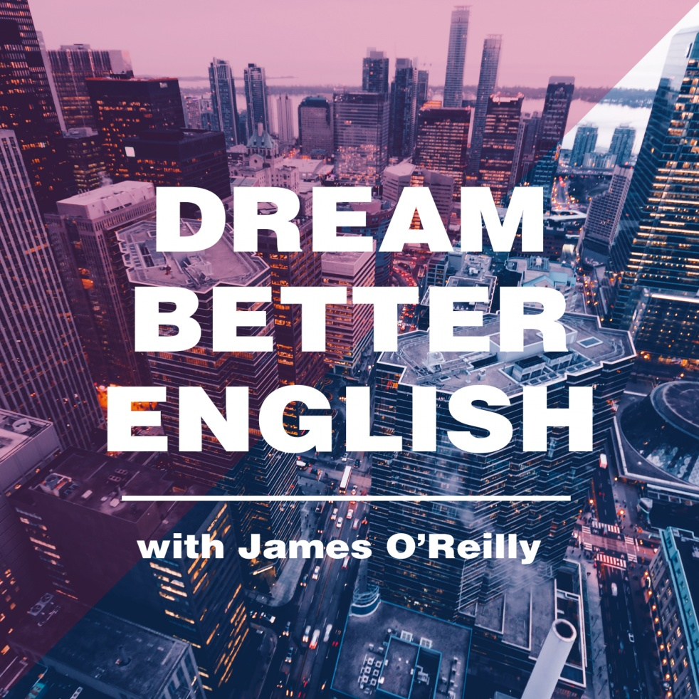 Dream Better English - show cover