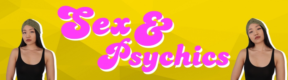 Sex & Psychics - By Priscilla Tang - show cover
