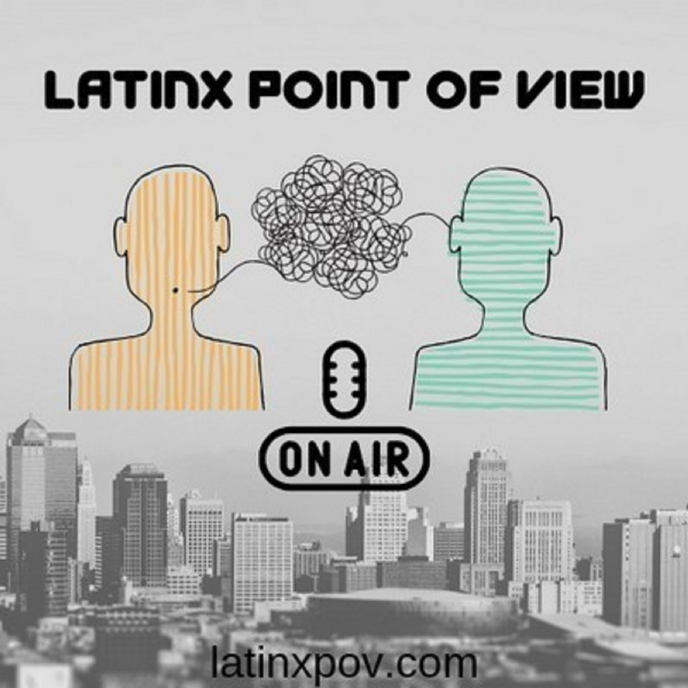 LatinX Point of View - immagine di copertina dello show