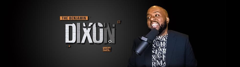 The Benjamin Dixon Show - Cover Image