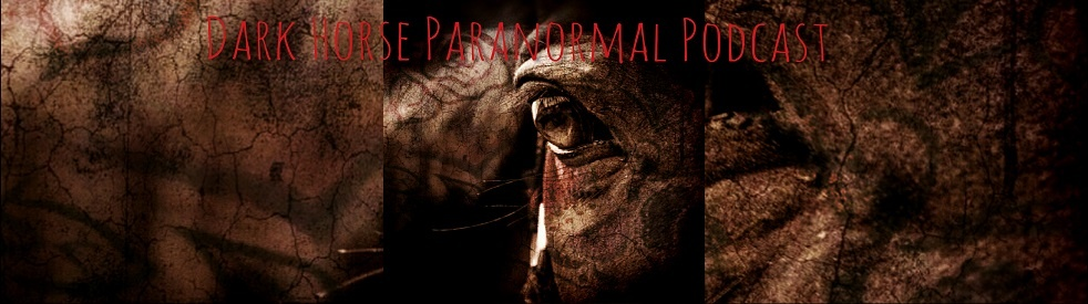 Dark Horse Paranormal Podcast - show cover