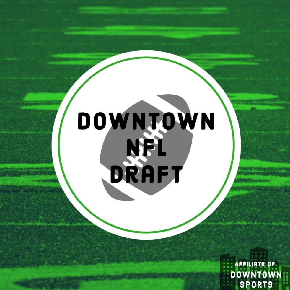 Downtown NFL Draft Podcast - immagine di copertina dello show