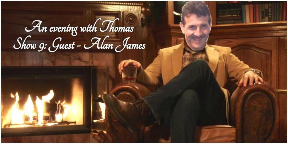 An evening with Thomas: Alan James - show cover