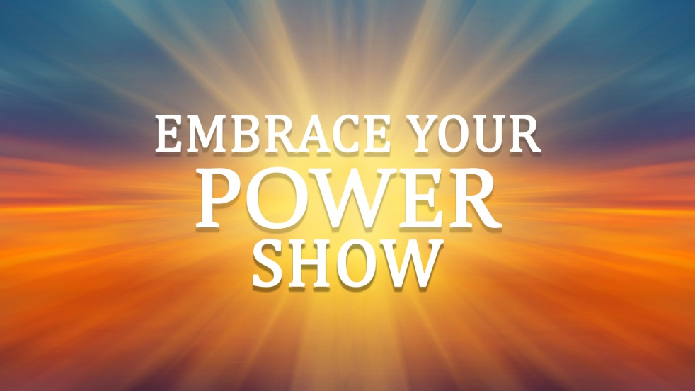 Embrace Your Power show - imagen de show de portada