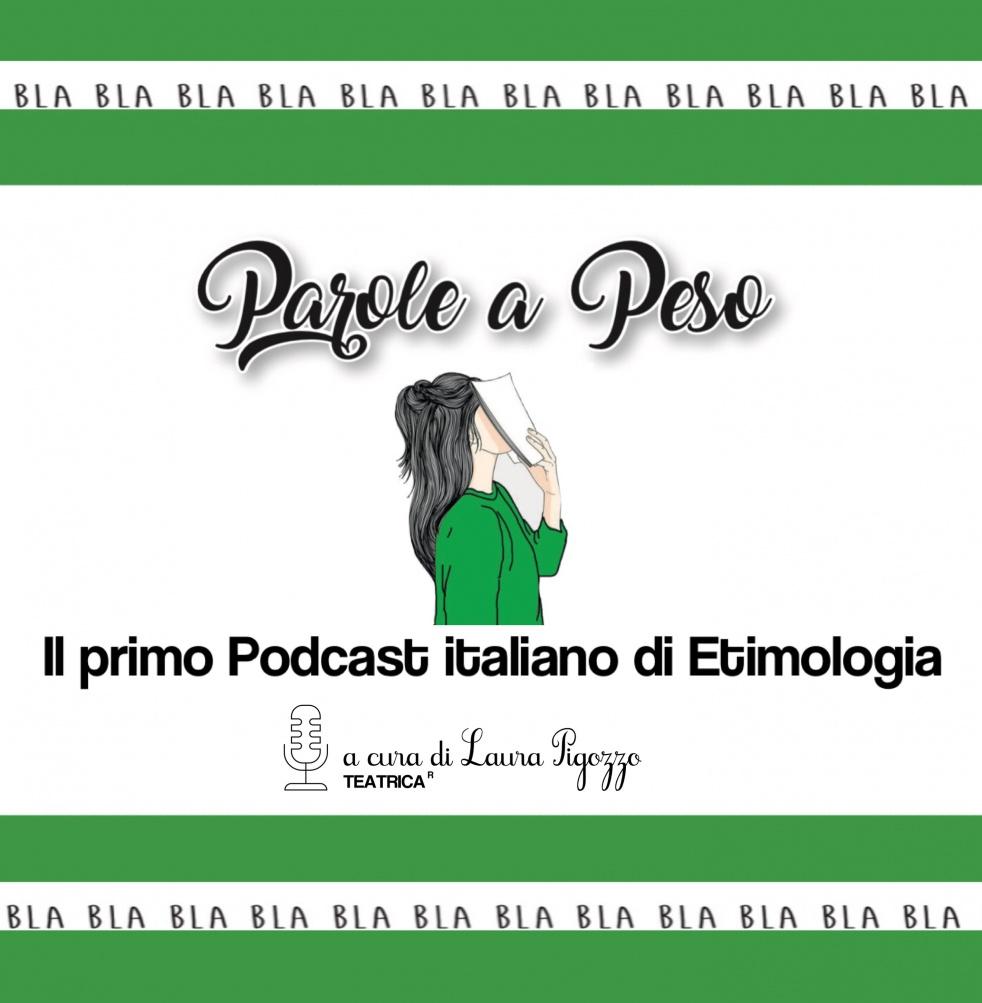 Parole a Peso - Pillole di etimologia italiana - Cover Image