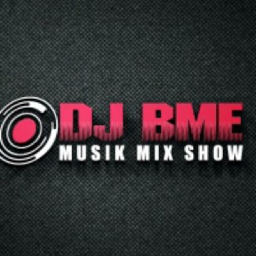 DJ BME Musik Mix Show - show cover