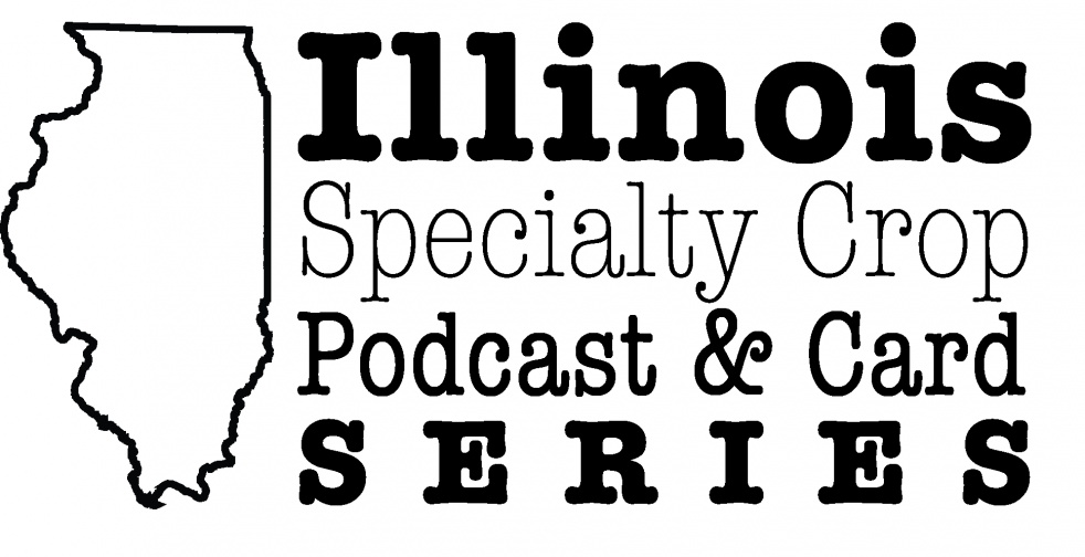 Illinois Specialty Crop Podcast Series - show cover
