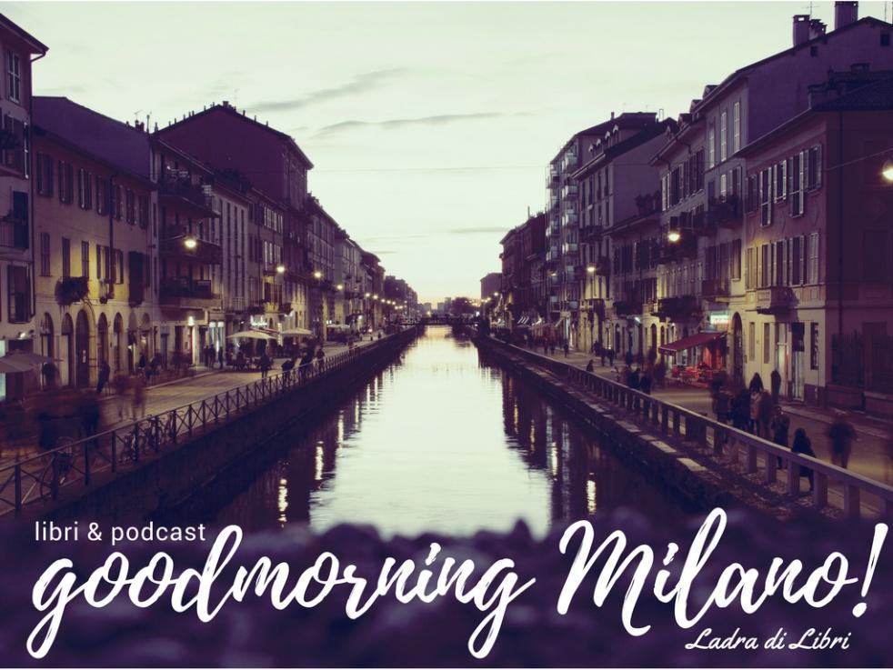#goodmorningMilano! - show cover
