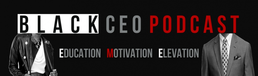 Black CEO Podcast - show cover