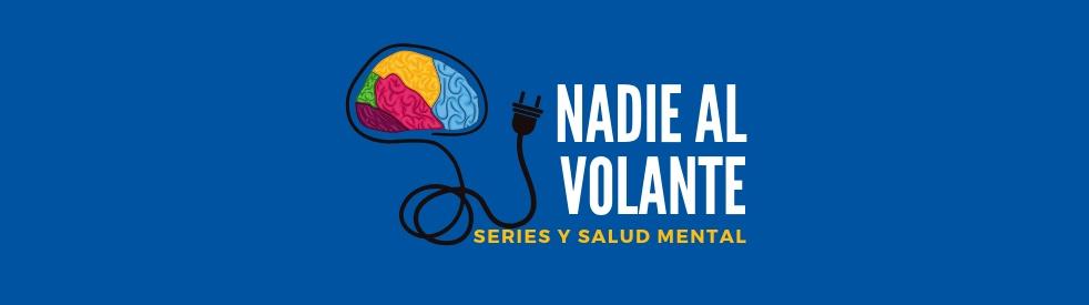Nadie al Volante | Series y Salud Mental - imagen de show de portada