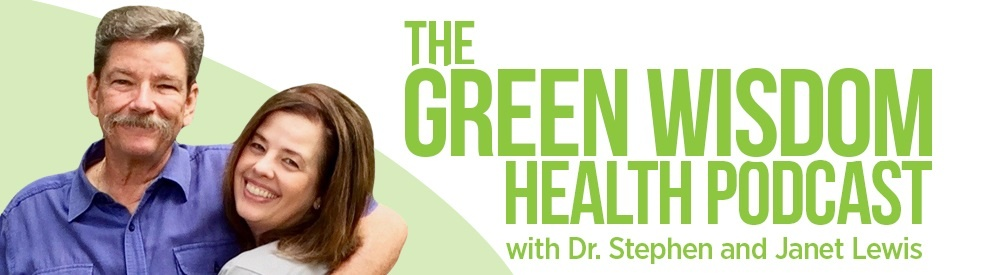The Green Wisdom Health Podcast - show cover