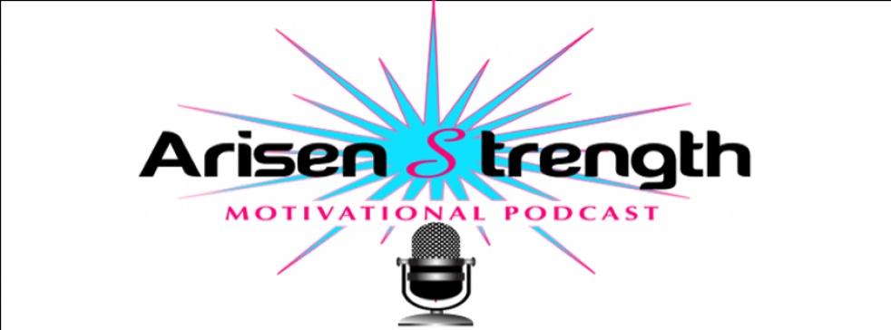 Arisen Strength Motivational Podcast - show cover