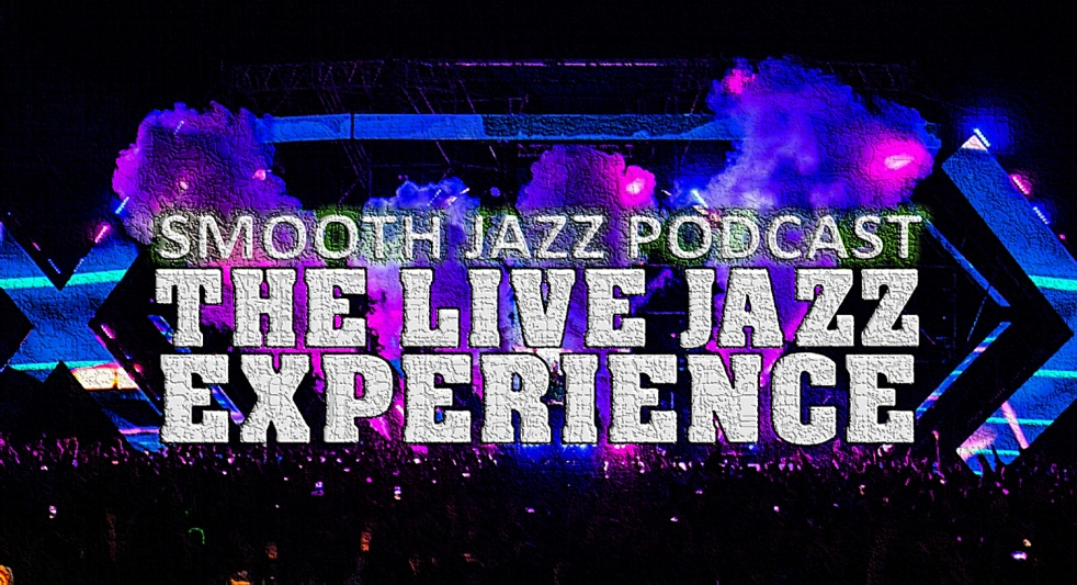 THE LIVE JAZZ EXPERIENCE (PODCAST) - show cover