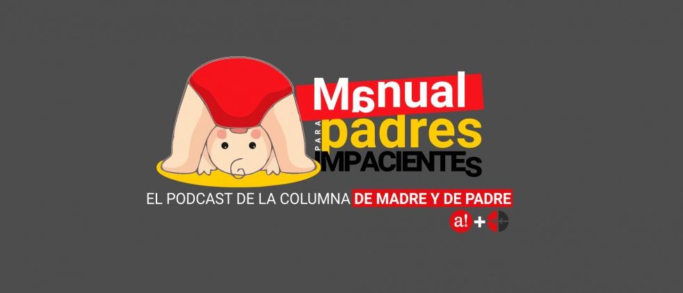 Manual para Padres Impacientes - show cover
