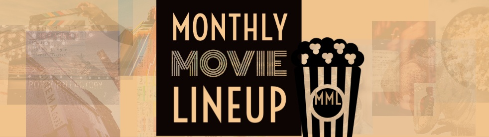 The Monthly Movie Lineup - Cover Image