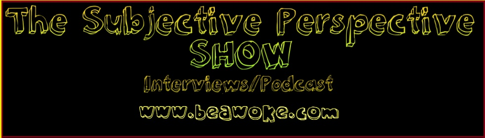 The Subjective Perspective Show - Cover Image