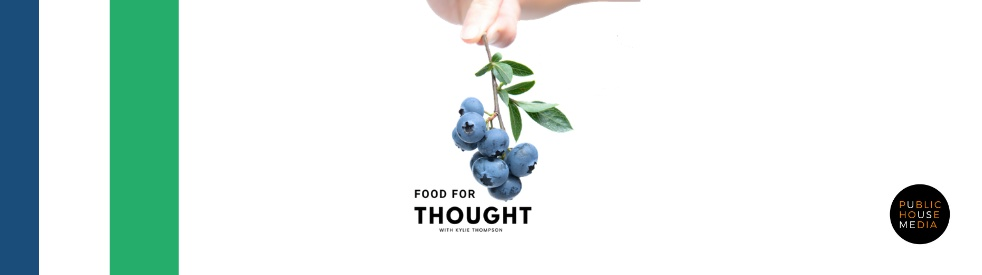 Food For Thought with Kylie Thompson - Cover Image