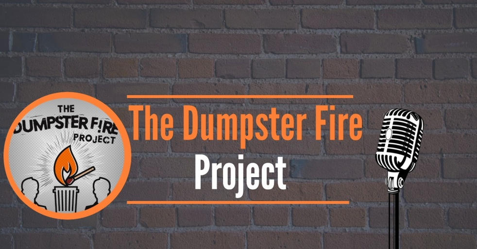 The Dumpster Fire Project - Cover Image