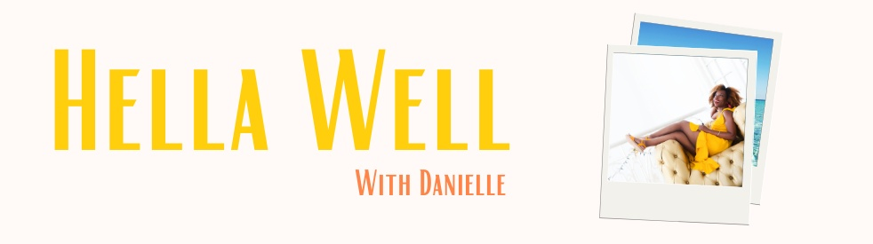 Hella Well With Danielle - Cover Image