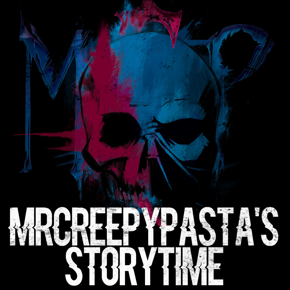 MrCreepyPasta's Storytime - immagine di copertina