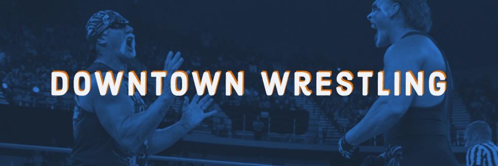 Downtown Pro Wrestling Podcast - immagine di copertina dello show