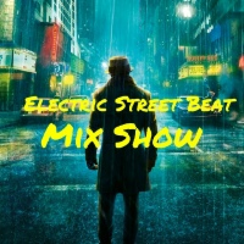 Electric Street Beat MixShow - show cover