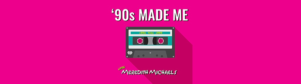 90's Made Me: Music + Nostalgia Podcast - immagine di copertina
