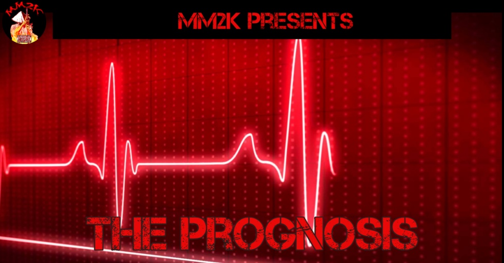 THE PROGNOSIS Featuring MM2K - show cover