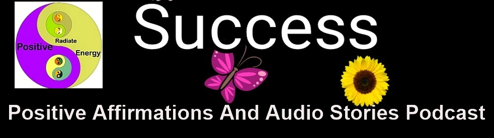 Positive Affirmations and Audio Stories - show cover