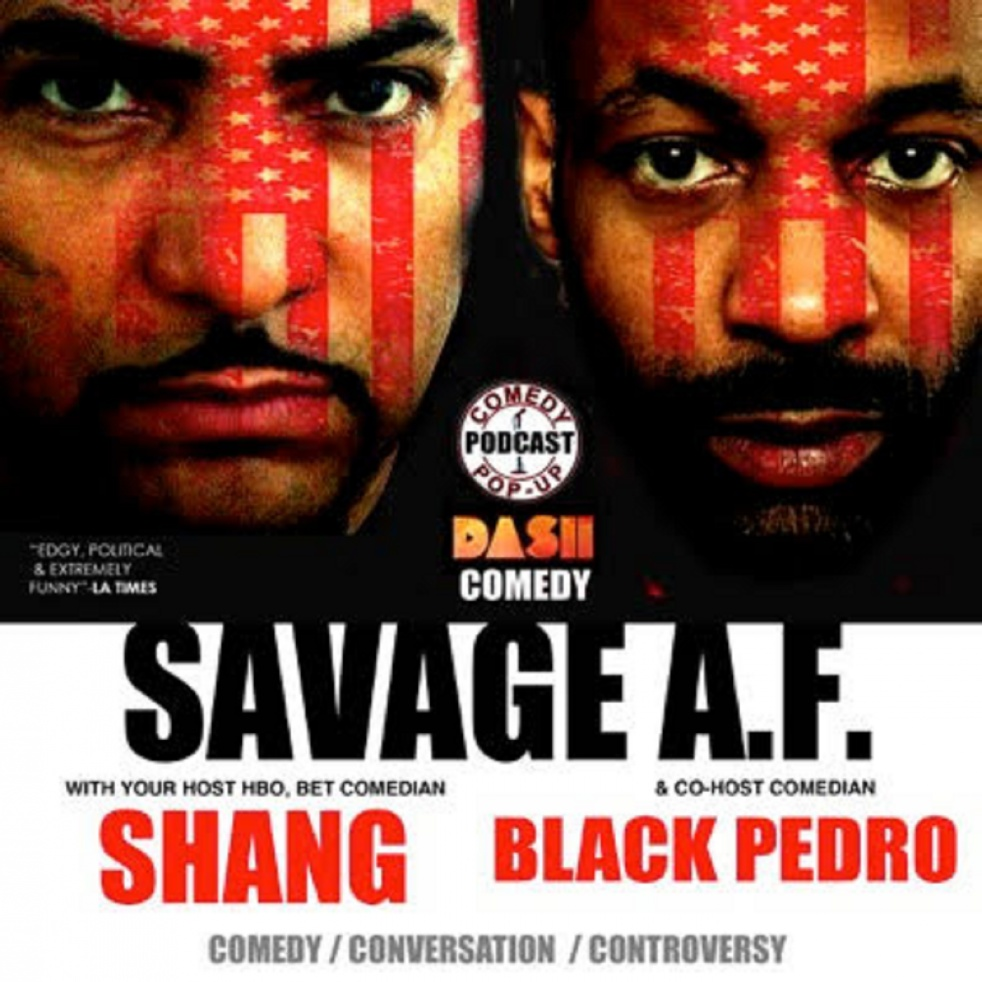 Savage AF with Shang & Black Pedro - show cover