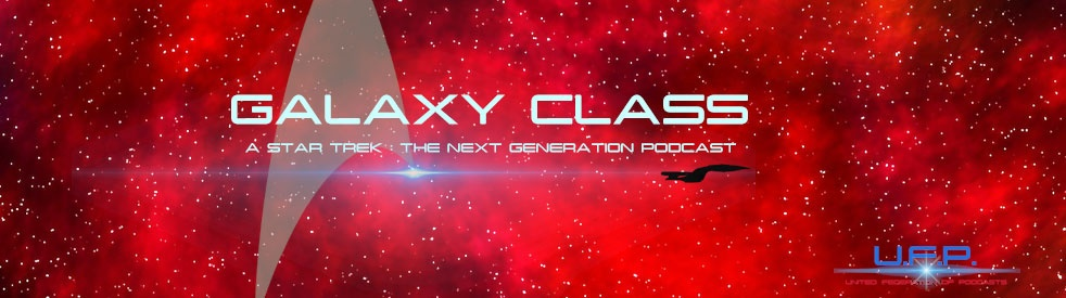 Galaxy Class: A Star Trek: The Next Generation Podcast - Cover Image