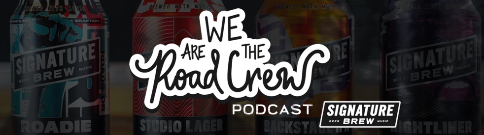 We Are The Road Crew Podcast - Cover Image