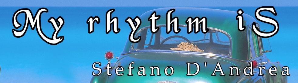 My rhythm iS - Stefano D'Andrea - imagen de show de portada