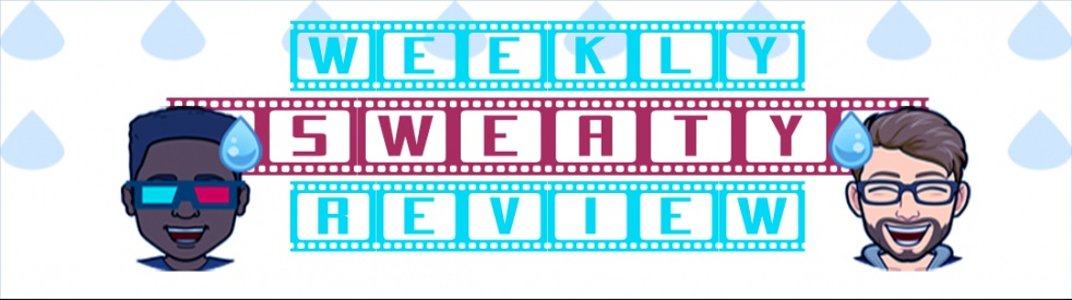 The Weekly Sweaty Review - show cover
