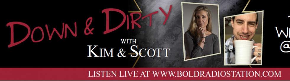 DOWN & DIRTY-KIM B SMITH & SCOTT DOUCET - show cover