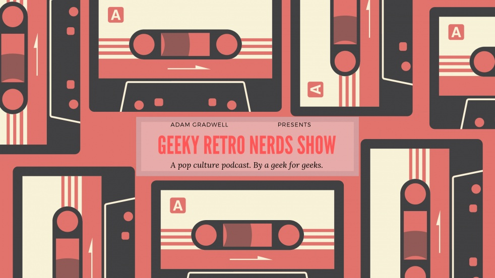 Geeky Retro Nerds Show - THE CHATS! - show cover