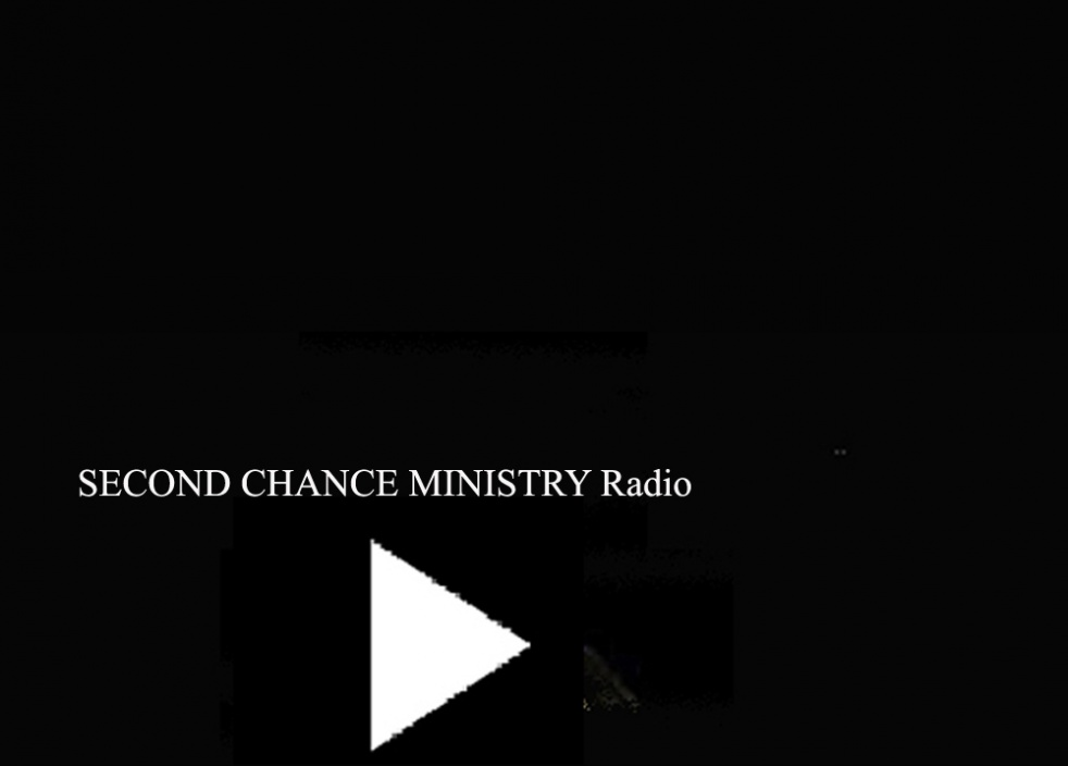 SECOND CHANCE MINISTRY Radio - show cover