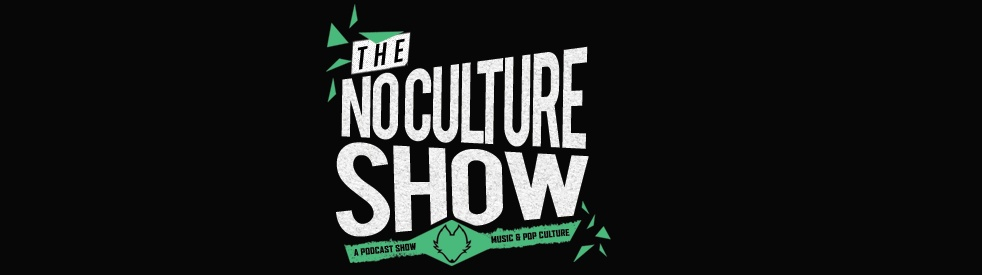 The No Culture Show - show cover