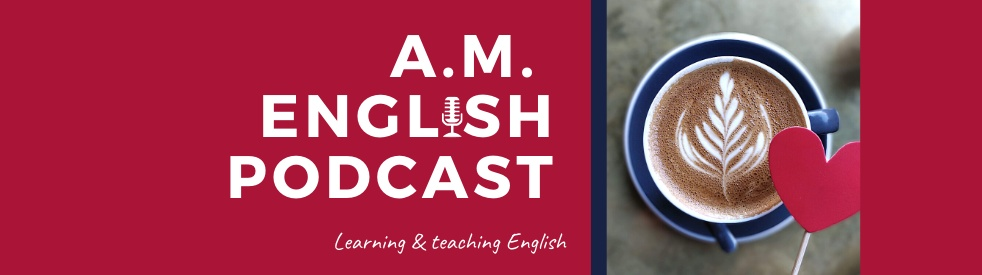 A.M. English Podcast - Cover Image