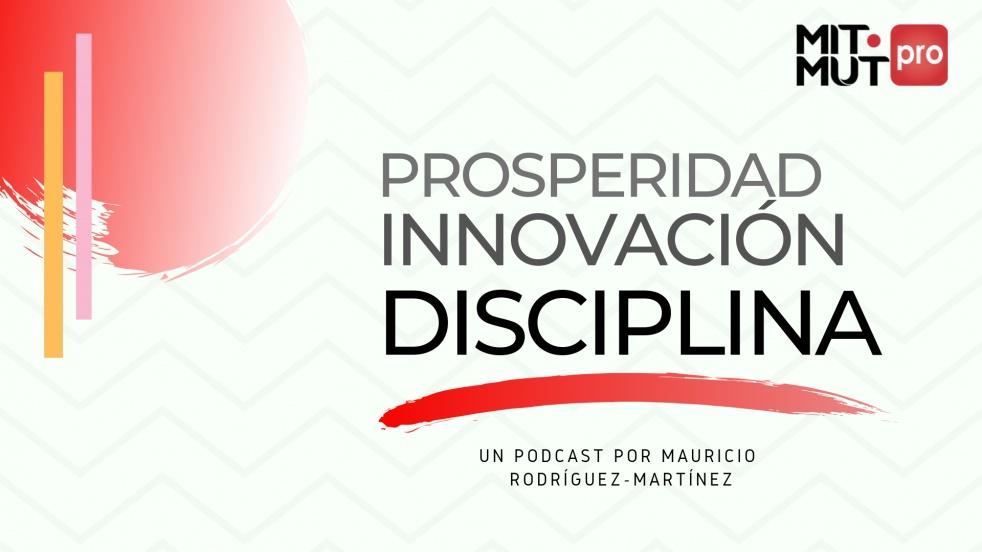 Prosperidad Innovación Disciplina - show cover