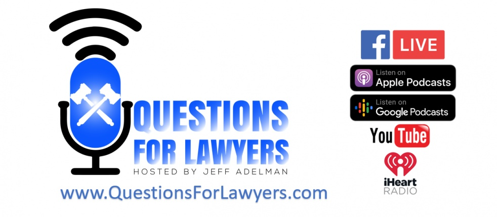Questions for Lawyers with Jeff Adelman - Cover Image
